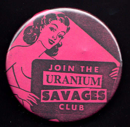 URANIUM SAVAGES badge
