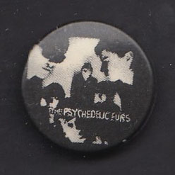 PSYCHEDELIC FURS badge #09
