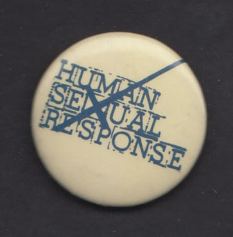 HUMAN SEXUAL RESPONSE badge #1