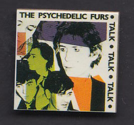 PSYCHEDELIC FURS badge #06
