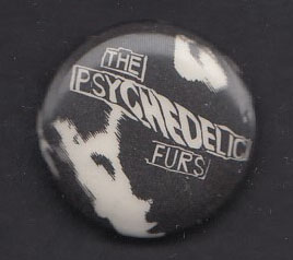 PSYCHEDELIC FURS badge #10