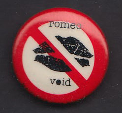 ROMEO VOID badge