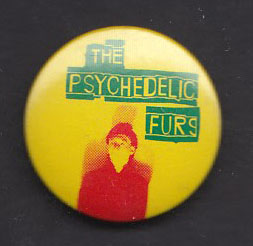 PSYCHEDELIC FURS badge #02