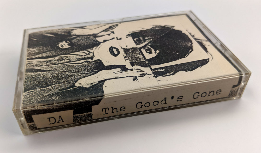 DA The Good's Gone cassette