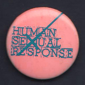 HUMAN SEXUAL RESPONSE badge #2