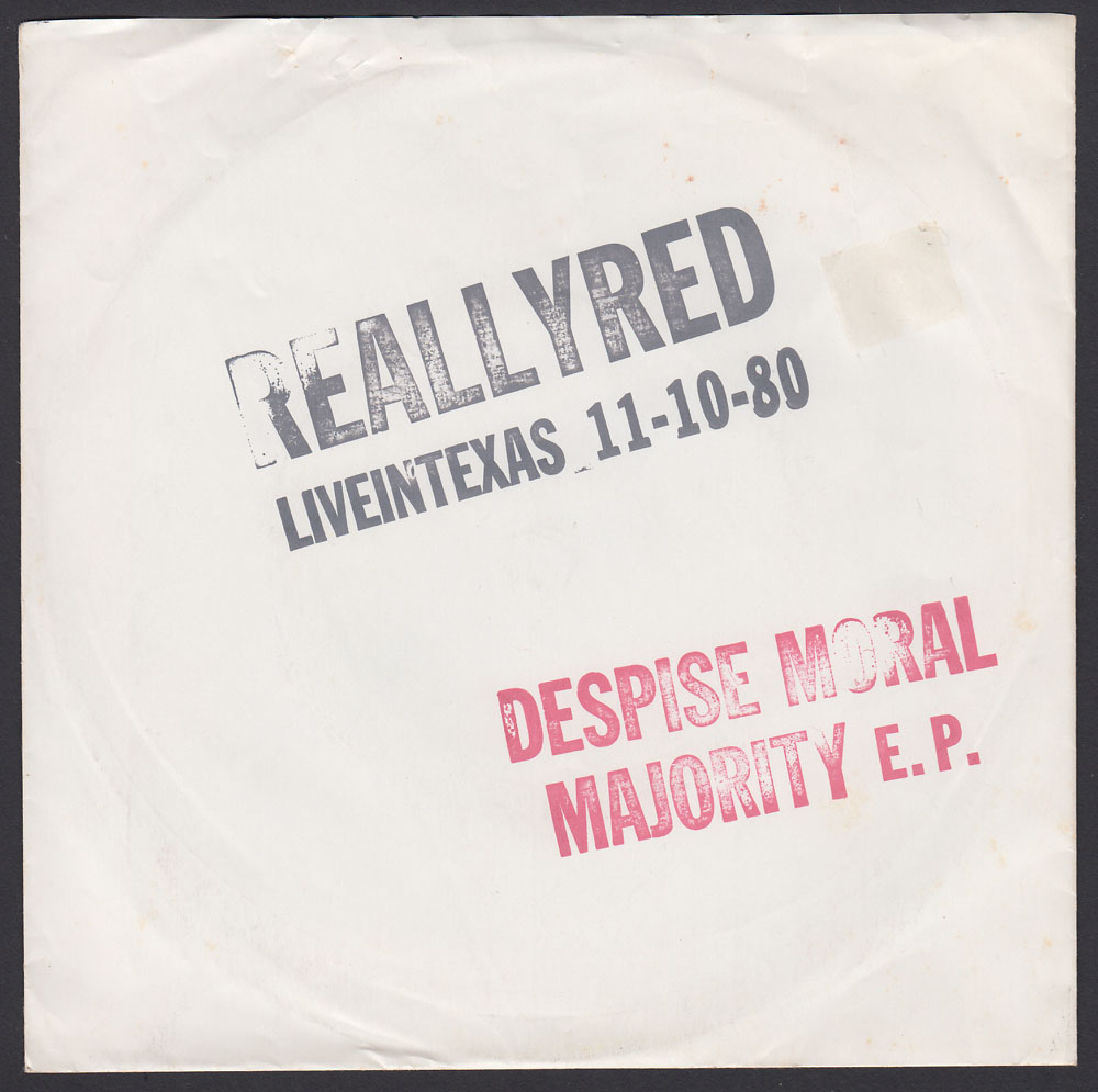 REALLY RED ~ Despise Moral Majority EP (CIA 1980)
