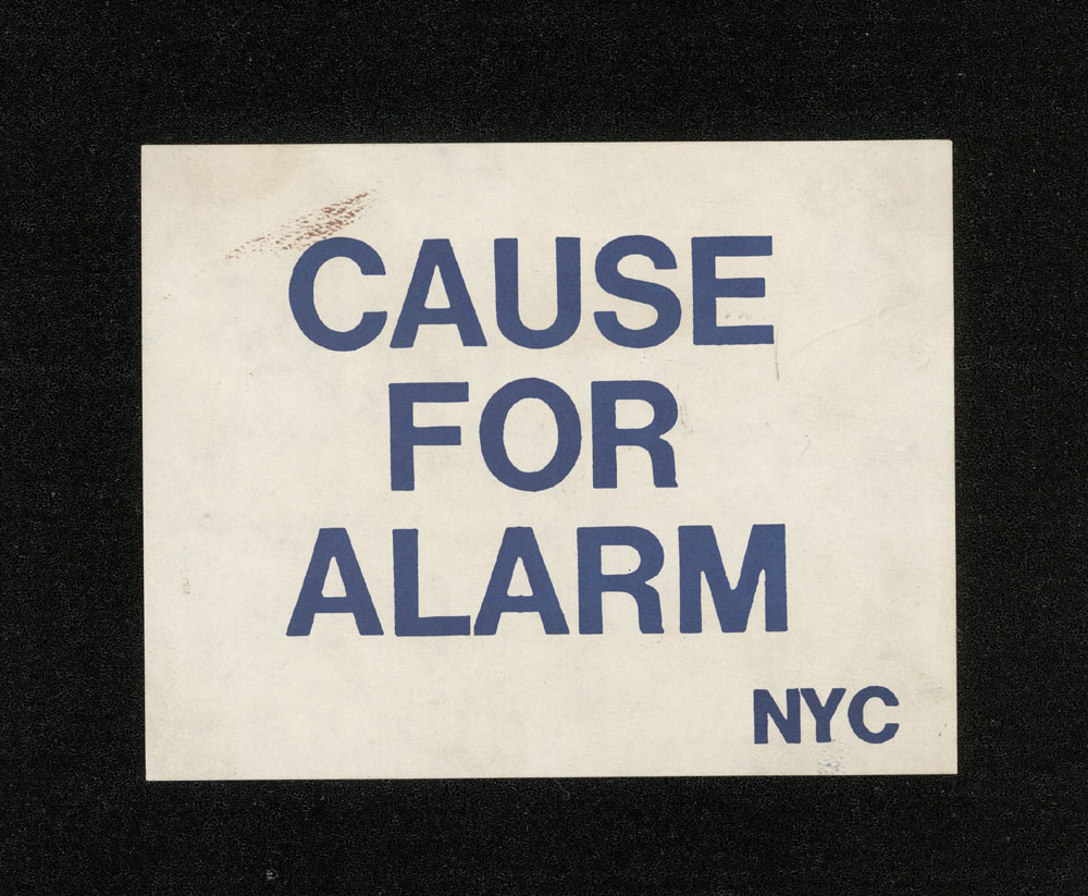 CAUSE FOR ALARM sticker