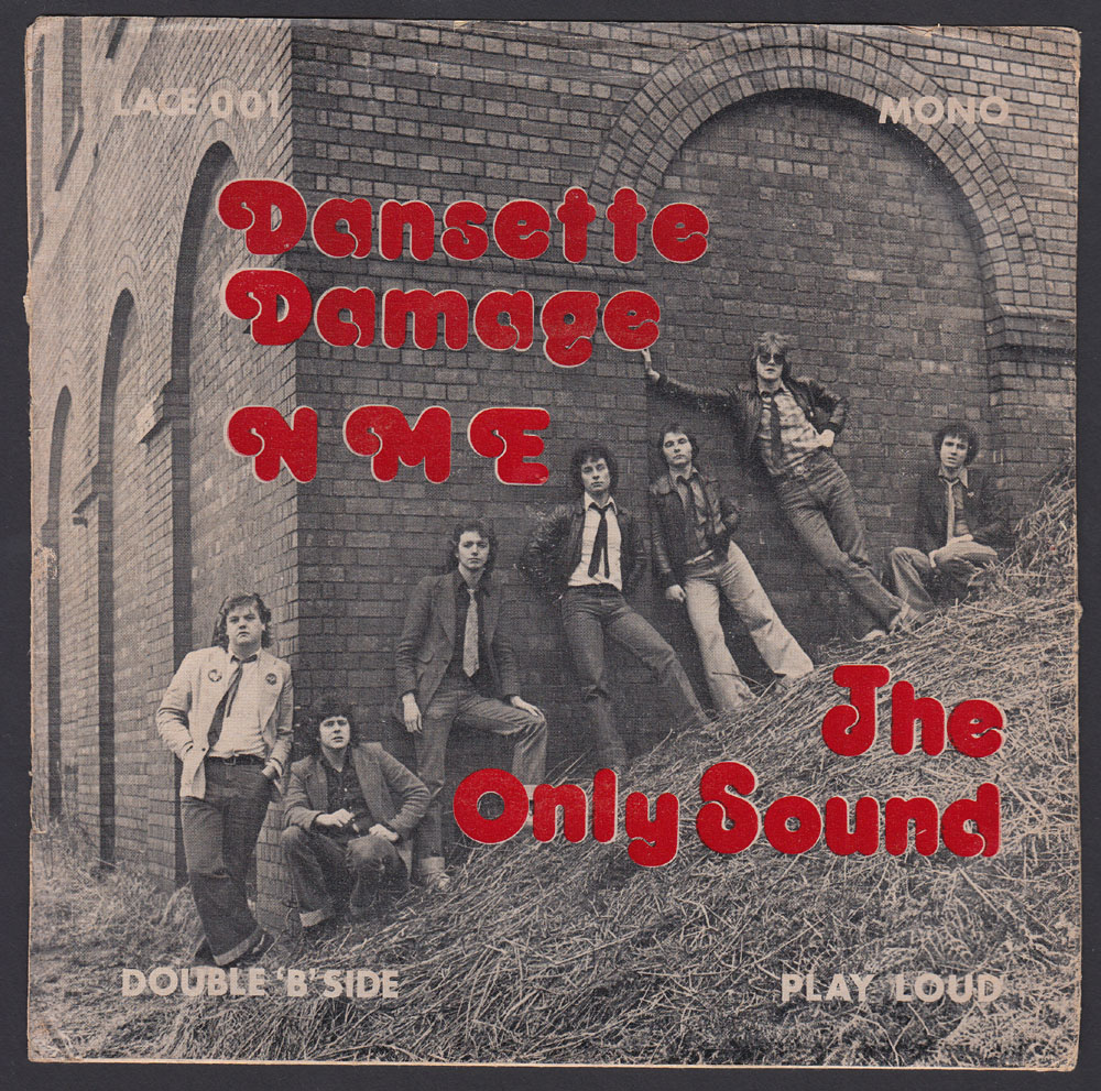DANSETTE DAMAGE ~ The Only Sound 7in. (Shoestring 1978)