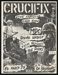 CRUCIFIX w/ MDC, Social Unrest, Toxic Reasons, Dicks at On Broadway