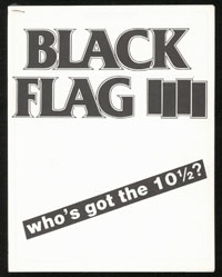 BLACK FLAG ~ Who's Got The 10½? press kit