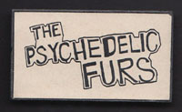 PSYCHEDELIC FURS badge #11