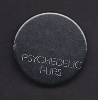 PSYCHEDELIC FURS badge #07