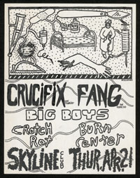 BIG BOYS w/ Crucifix, Fang, Crotch Rot, Burn Center at Skyline Club
