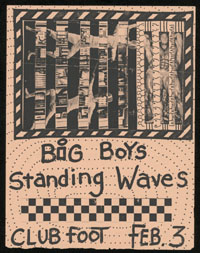 BIG BOYS w/ Standing Waves at Club Foot