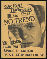 SUICIDAL TENDENCIES w/ No Trend, Second Wind, Cause For Alarm at Space II Arcade