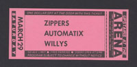 ZIPPERS w/ Automatix, Willys at The Arena 3.29.80