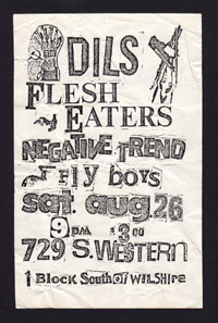 DILS w/ Flesh Eaters, Negative Trend, Flyboys at 729 S. Western