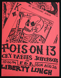 POISON 13 w/ Cry Babies, Jeffersons, FDR at Liberty Lunch