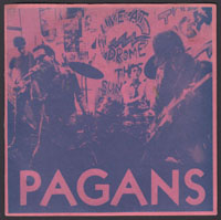 PAGANS ~ Street Where Nobody Lives 7in. (Drome 1978)