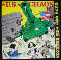 U.S. CHAOS ~ We've Got The Weapons EP (Chaos 1984)