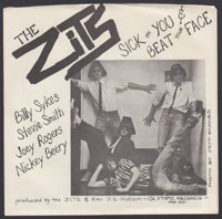 ZITS ~ Sick On You 7in. (Olympic 1981)