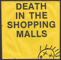 DEATH IN THE SHOPPING MALLS ~ Purpose 7in. (Modern Methadone 1981)