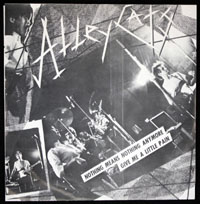 ALLEY CATS ~ Nothing Means Nothing Anymore 7in. (Dangerhouse 1978)