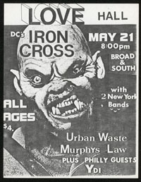 IRON CROSS w/ Urban Waste, Murphy's Law, YDO at Love Hall