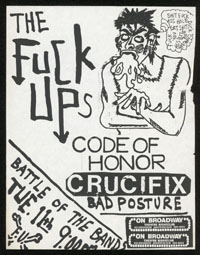 FUCK-UPS w/ Code of Honor, Crucifix, Bad Posture at On Broadway