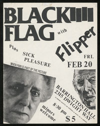 BLACK FLAG w/ Flipper, Sick Pleasure at Barrington Hall