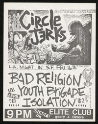 CIRCLE JERKS w/ Bad Religion, Youth Brigade, Isolation '82 at Elite Club