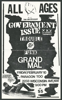 GOVERNMENT ISSUE w/ Trouble Funk, Grand Mal at Paragon Too