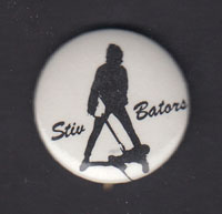 STIV BATORS badge #1