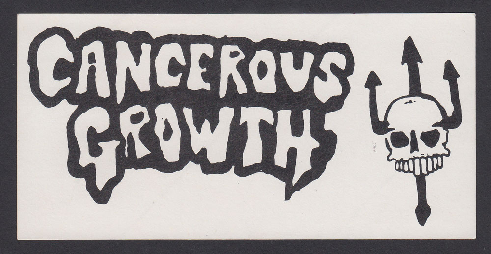 CANCEROUS GROWTH sticker