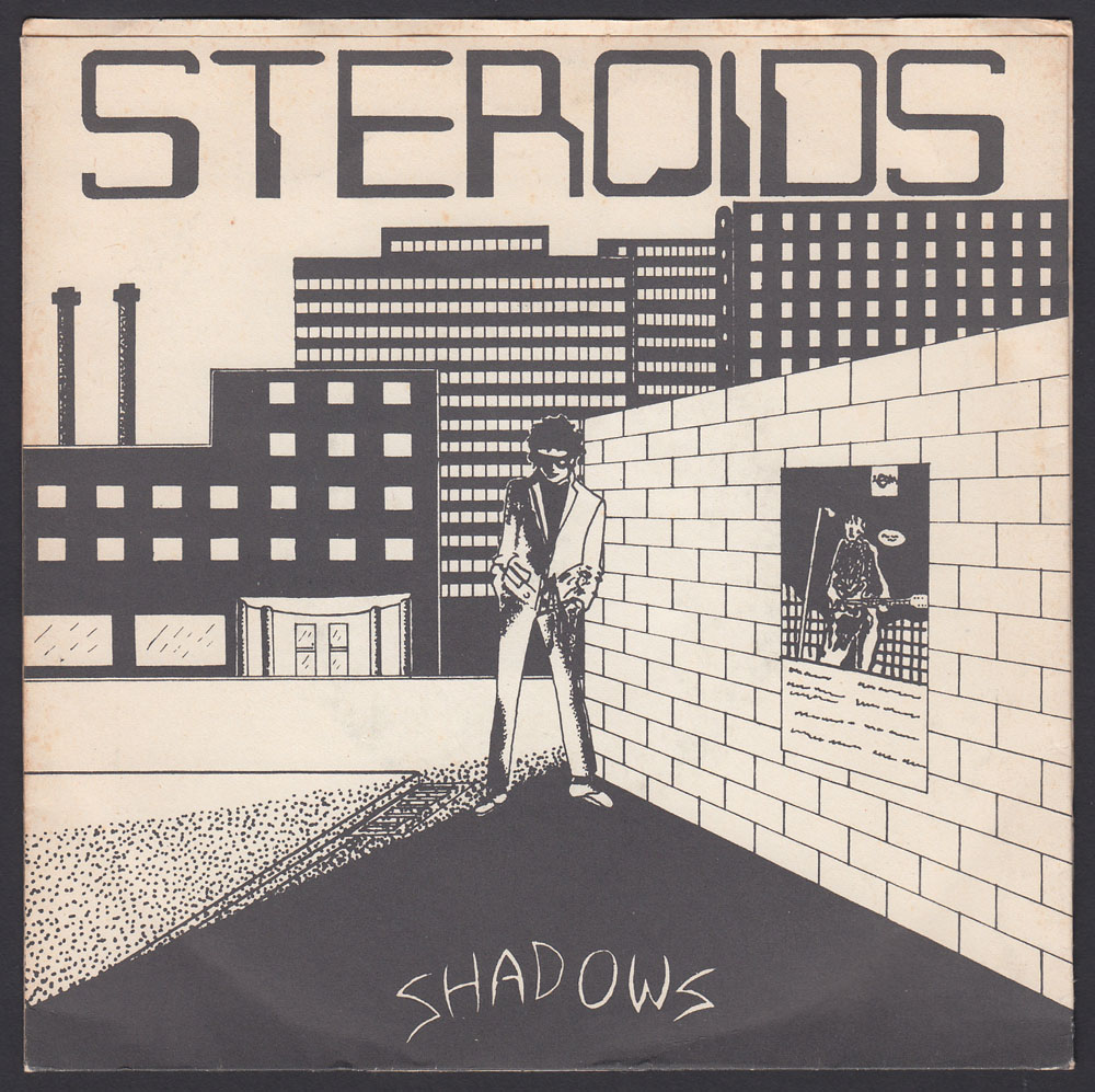 STEROIDS ~ Shadows 7in. (Straight 1981)